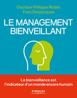 Vente Livre Numérique : Le management bienveillant  - Philippe Rodet - Yves Desjacques