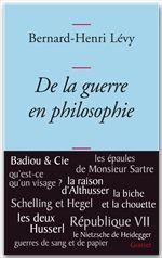 Vente Livre Numérique : De la guerre en philosophie  - Bernard-Henri Lévy