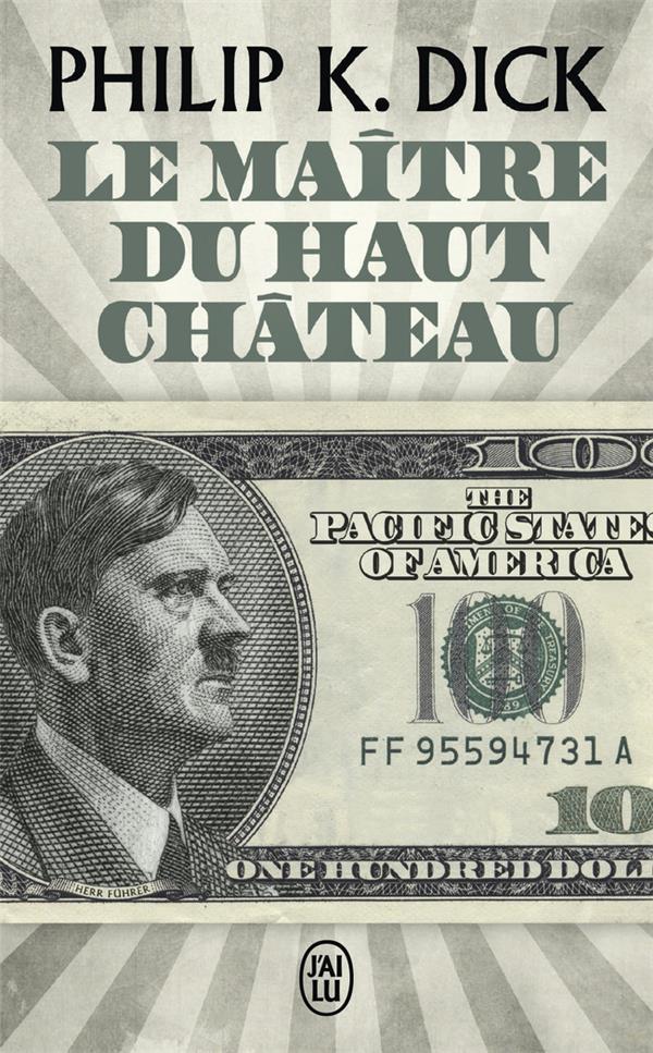 LE MAITRE DU HAUT CHATEAU Dick Philip Kindred