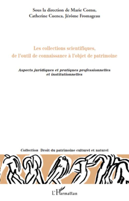 Les collections scientifiques, de l'outil de connaissance à l'objet de patrimoine