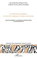 Vente EBooks : Les collections scientifiques, de l'outil de connaissance à l'objet de patrimoine  - Catherine CUENCA - Marie CORNU - Jérôme Fromageau
