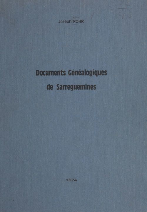 Documents généalogiques de Sarreguemines