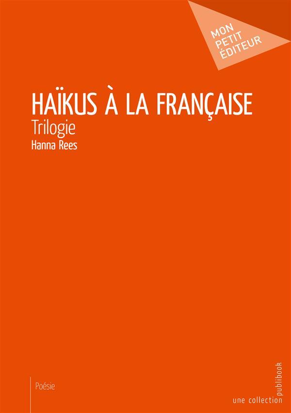 Haïikus à la française