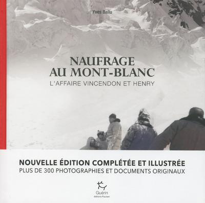 Naufrage au Mont-Blanc ; l'affaire Vincendon et Henry