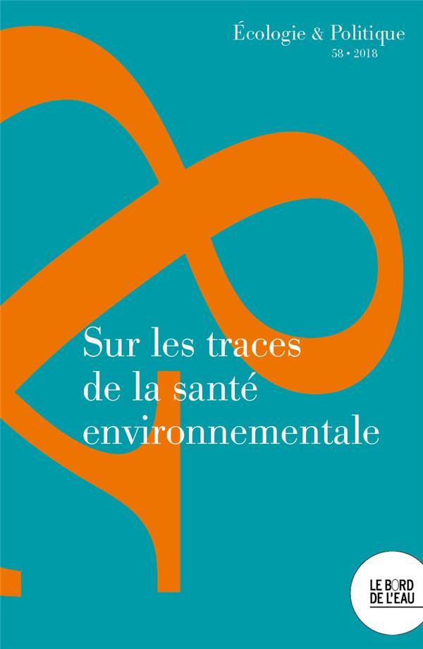 Sur les traces de la santé environnementale (édition 2018)