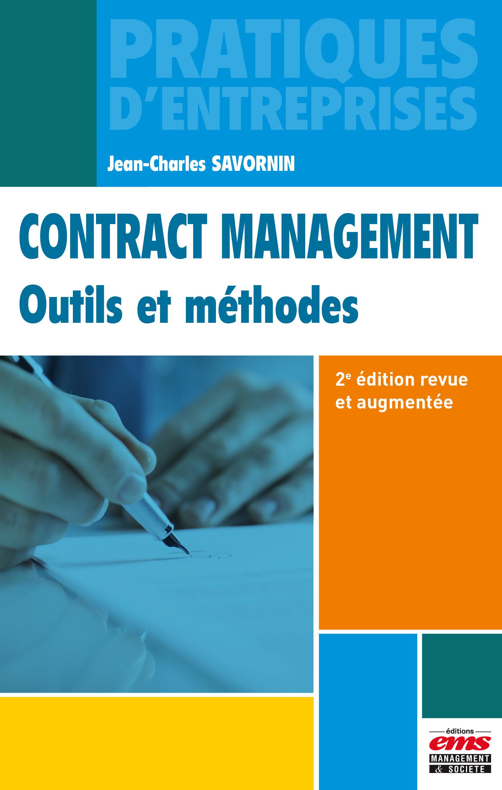 Contract management ; outils et méthodes (2e édition)
