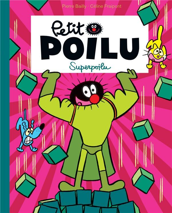 Petit Poilu T.18 ; Superpoilu