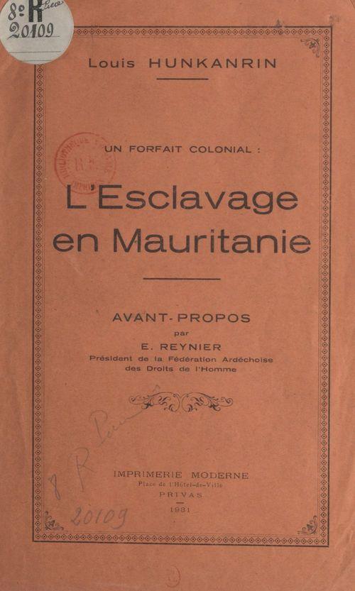 L'esclavage en Mauritanie, un forfait colonial  - Louis Hunkanrin