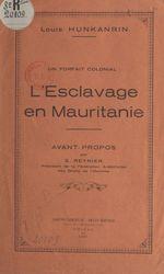 L'esclavage en Mauritanie, un forfait colonial