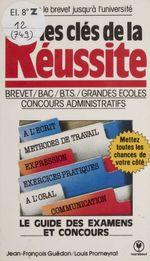 Vente Livre Numérique : Les Clefs de la réussite  - Jean-François Guédon - Louis Promeyrat