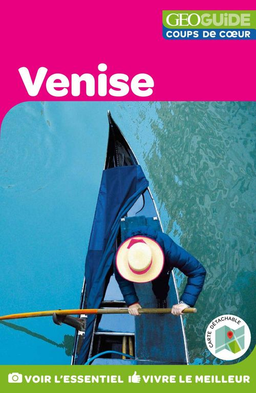 GEOguide coups de coeur ; Venise
