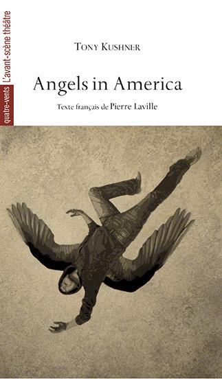 Angels in America ; le millenium approche ; perestroïka