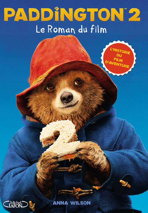 Paddington T.2 ; le roman du film