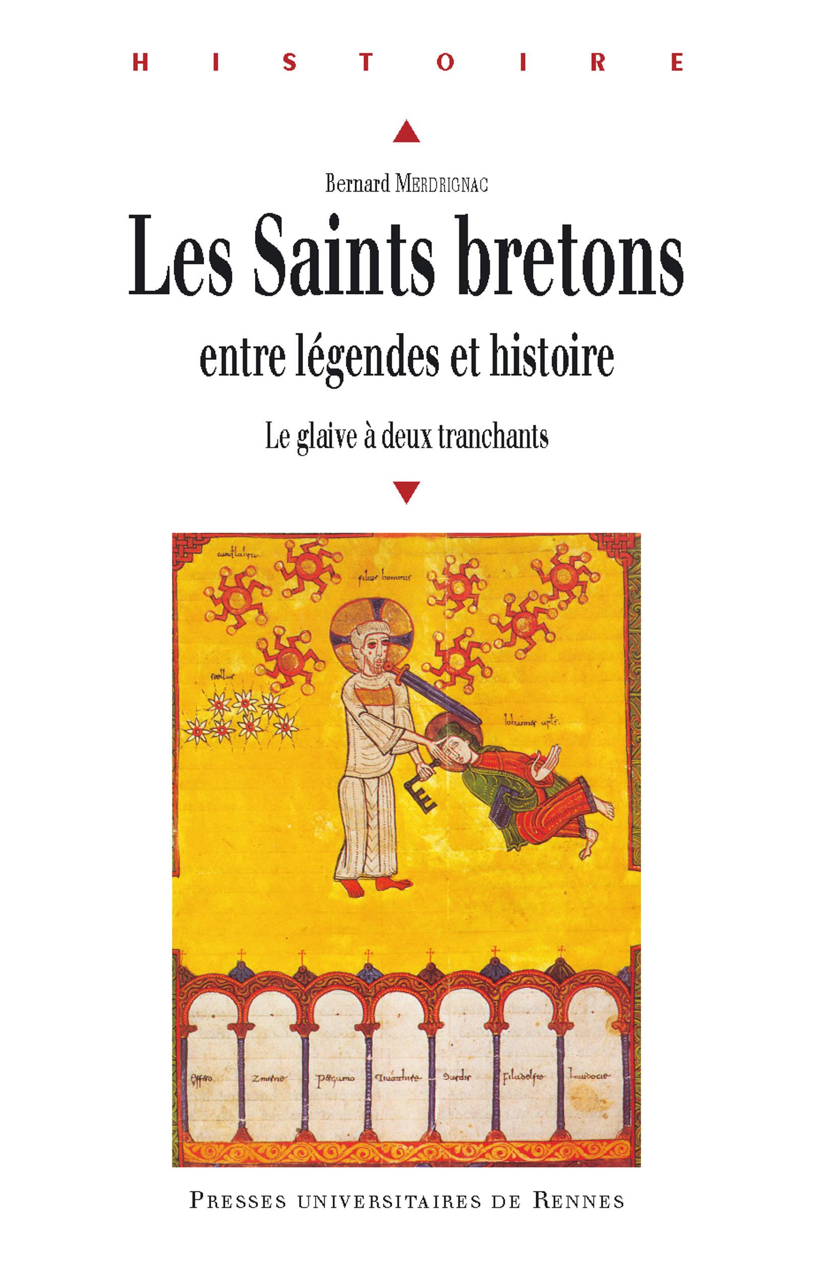 Le glaive à deux tranchants ; histoire et légendes des saints bretons