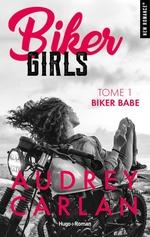 Vente Livre Numérique : Biker Girls - tome 1 Biker babe  - Audrey Carlan