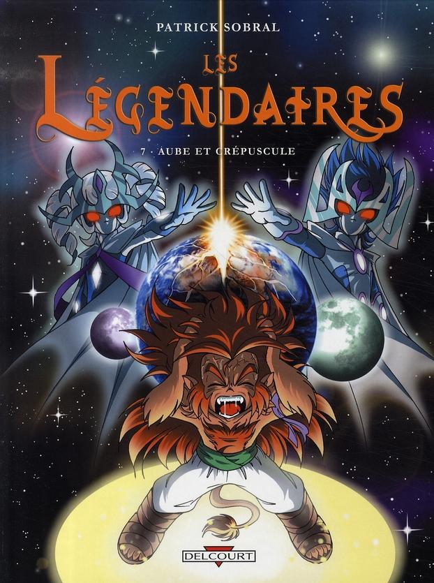 Les Légendaires T.7 ; aube et crépuscule