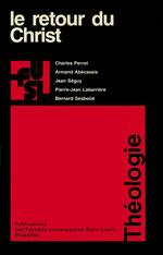 Vente Livre Numérique : Le retour du Christ  - Armand Abecassis - Bernard Sesboüé - Jean Séguy - Pierre-Jean LABARRIÈRE - Bernard SESBOÃoeà