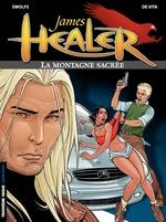 Vente EBooks : James Healer - tome 3 - La Montagne sacrée  - Yves Swolfs