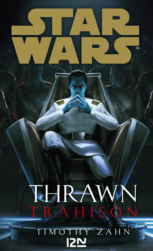 Star Wars ; Thrawn ; trahison