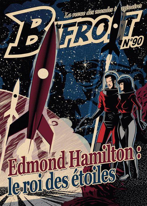 Bifrost n° 90  - Edmond Hamilton  - Michael Rheyss  - Revue Bifrost