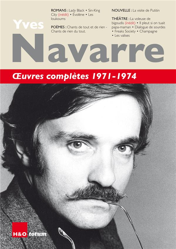 Oeuvres complètes ; 1971-1974