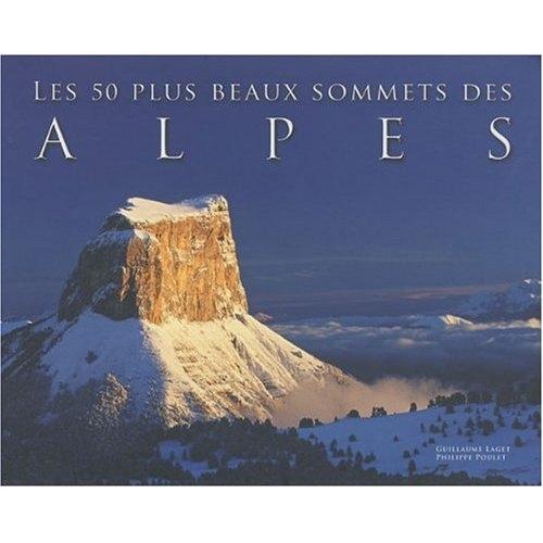 Les 50 plus beaux sommets des Alpes