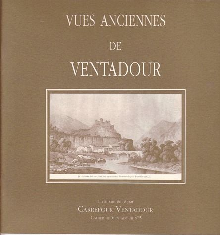 Vues anciennes de Ventadour