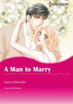 Vente Livre Numérique : Harlequin Comics: A Man to Marry  - Carole Mortimer - Kaoru Shinozaki