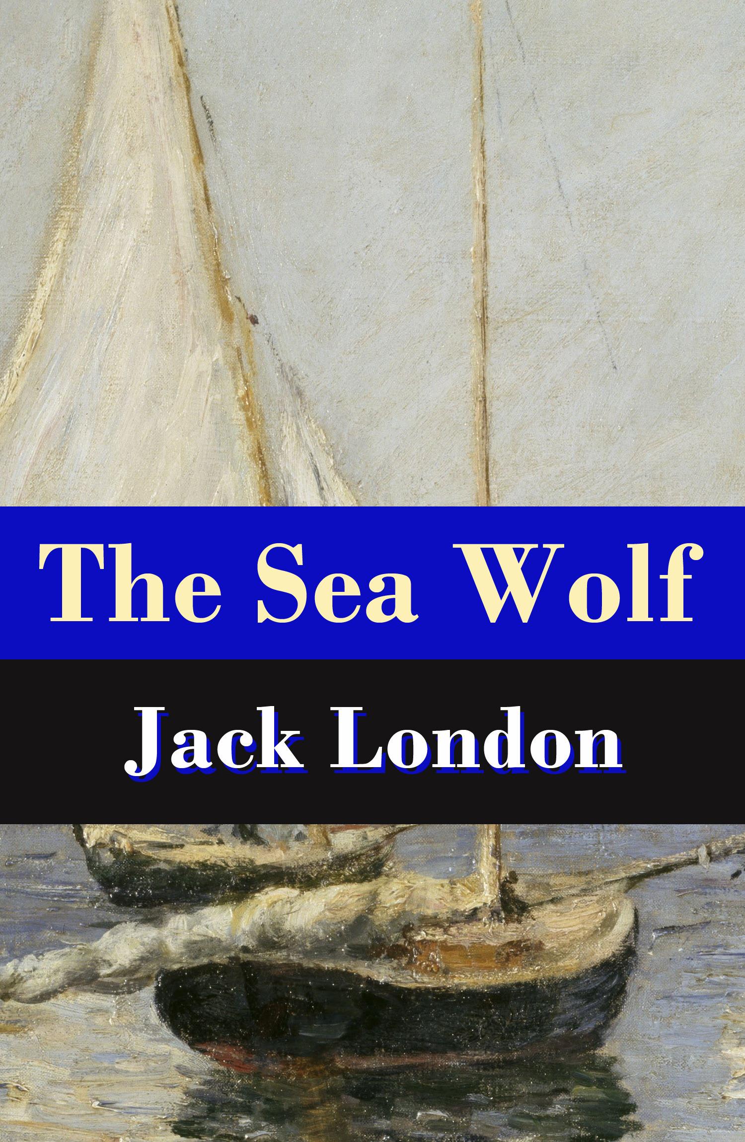 The Sea Wolf (Unabridged)
