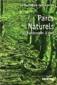 parcs naturels ; 40 randonnées à pied