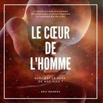 Vente EBooks : Le Coeur de l'homme  - Eric Doireau