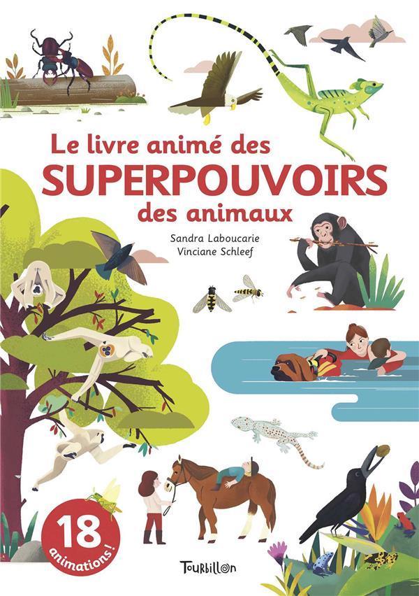 LE LIVRE ANIME DES SUPERPOUVOIRS DES ANIMAUX