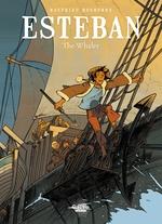 Esteban - Volume 1 - The Whaler  - Matthieu Bonhomme
