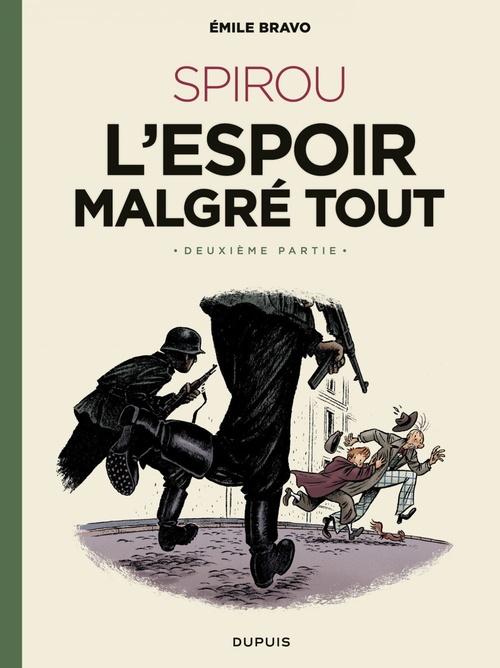 Le Spirou d'Emile Bravo - tome 3 - Spirou l'espoir malgré tout (Deuxième partie)