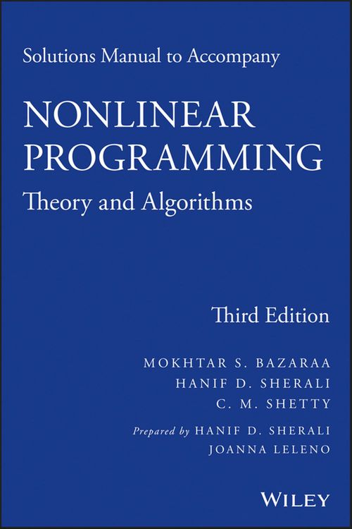 Solutions Manual to Accompany Nonlinear Programming: Theory and Algorithms