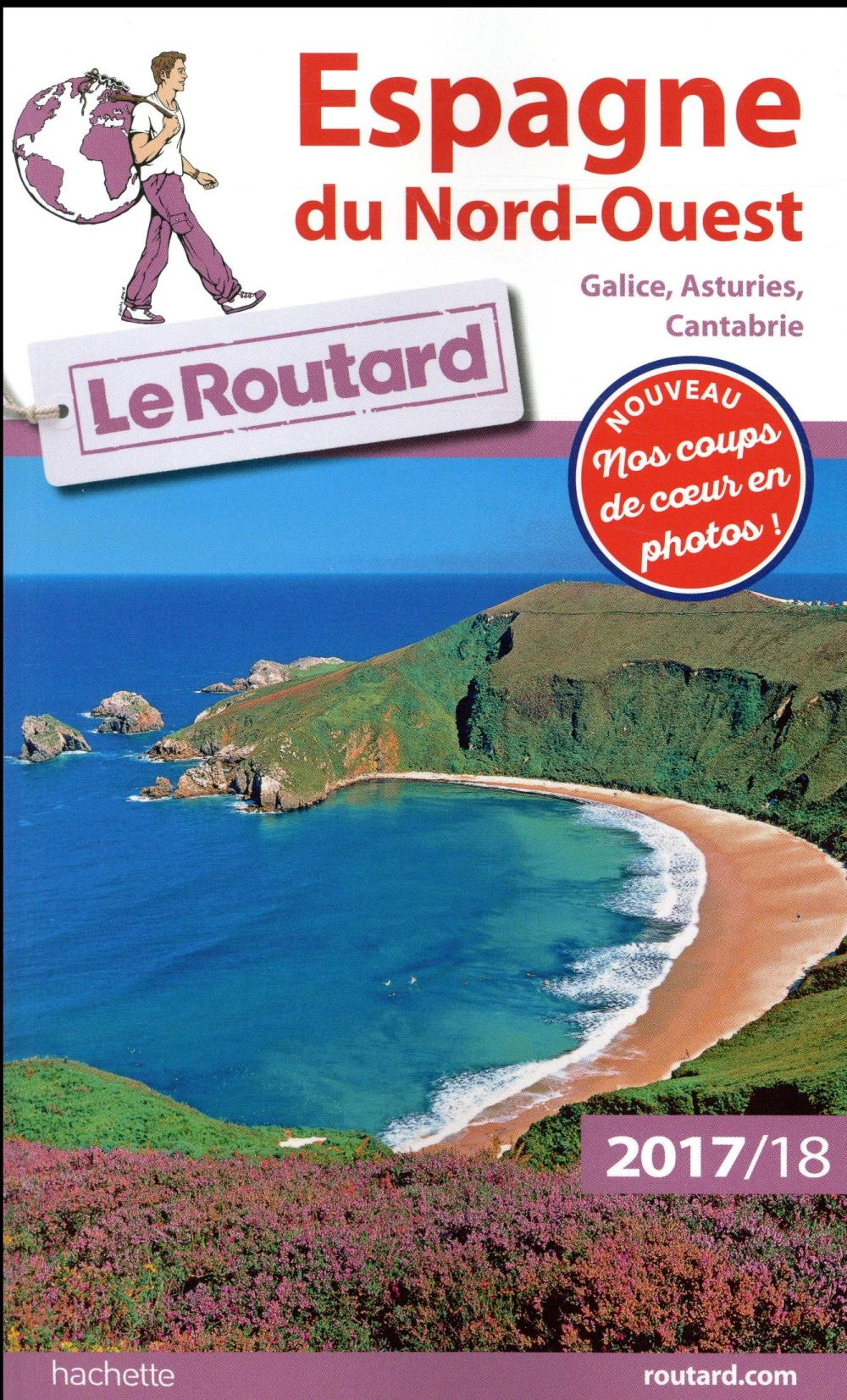 Guide du Routard ; Espagne du nord-ouest (Galice, Asturies, Cantabrie) (édition 2017/2018)