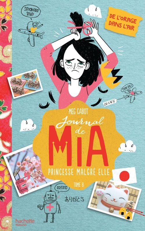 Journal de Mia ; princesse malgré elle T.8 ; de l'orage dans l'air