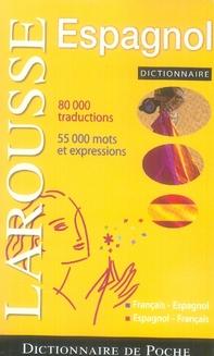 Dictionnaire Larousse De Poche Francais-Espagnol / Espagnol-Francais (Edition 2007)