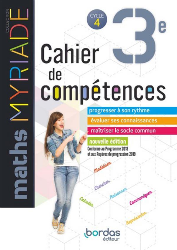 MYRIADE ; mathématiques ; 3e ; cahier de compétences (édition 2019)
