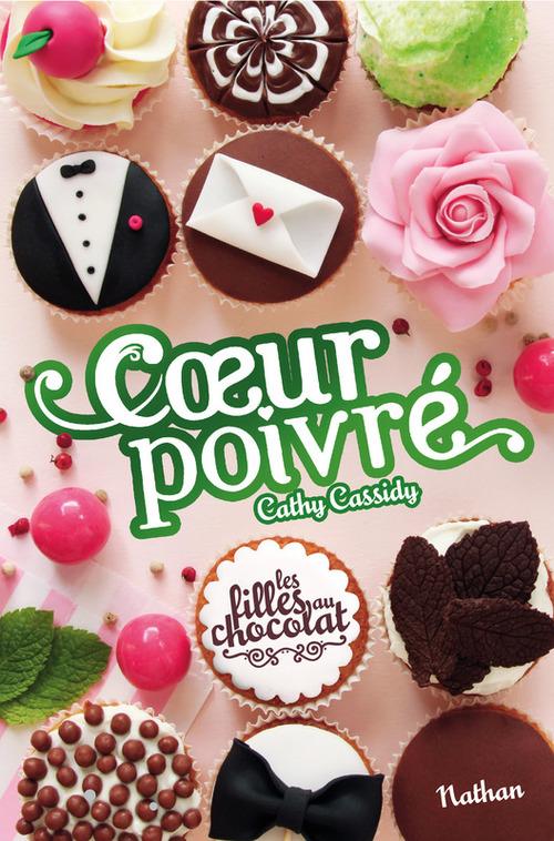 Les filles au chocolat T.5 3/4 ; coeur poivré