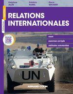 Relations internationales  - Jean-Vincent Holeindre - Delphine Alles - Frederic Ramel