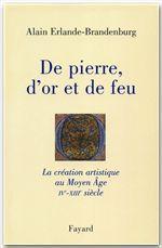 Vente Livre Numérique : De pierre, d'or et de feu  - Alain Erlande-Brandenburg