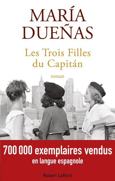 DUENAS, MARIA - LES TROIS FILLES DU CAPITáN