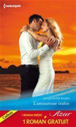 Vente EBooks : L'amoureuse trahie - Un amour de toujours  - Jacqueline Baird - Margaret Way