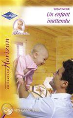Vente Livre Numérique : Un enfant inattendu (Harlequin Horizon)  - Susan Meier