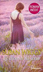 Vente EBooks : Le chemin du coeur  - Susan Wiggs