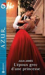 Vente EBooks : L'époux grec d'une princesse  - Julia James