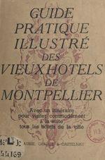 Guide pratique des anciens hôtels de Montpellier