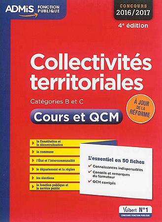 Collectivités territoriales ; catégories B et C ; cours et QCM (concours 2016/2017)