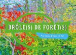 Couverture de Drôle(s) de forêt(s)